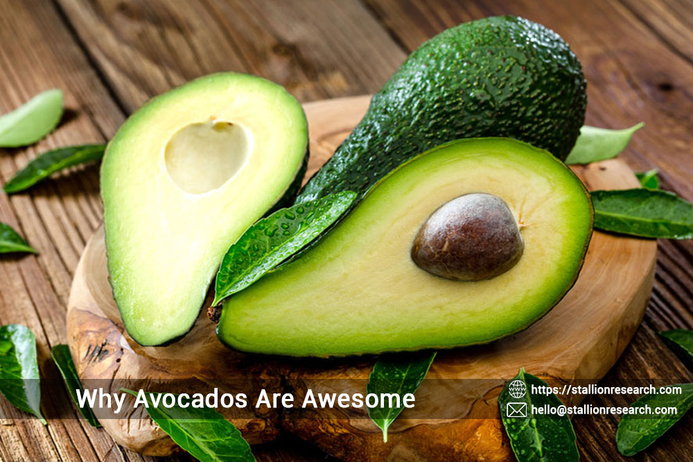 Why Avocados Are Awesome
